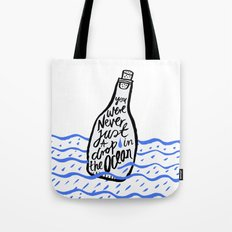 Just A Drop in The Ocean Tote Bag