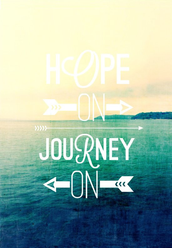hope on journey on Art Print