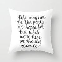 We Should Dance Throw Pillow