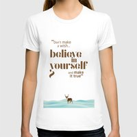 Believe In Yourself Womens Fitted Tee White SMALL