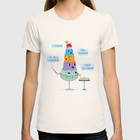 I SCREAM, YOU SCREAM, WE ALL SCREAM FOR ICE CREAM Womens Fitted Tee Natural SMALL
