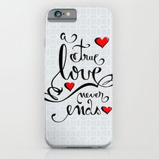 Valentine Love Calligraphy and Hearts Slim Case iPhone 6s