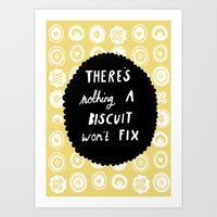 There's Nothing A Biscui… Art Print