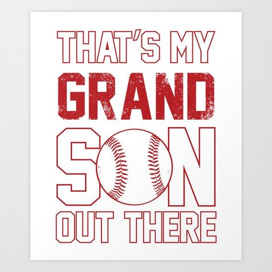 That S My Grandson Out There Baseball Grandpa Art Print