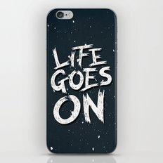 LIFE GOES ON TYPOGRAPHY iPhone & iPod Skin