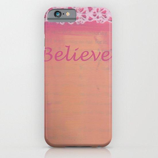 Believe #3 iPhone & iPod Case