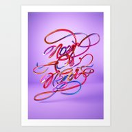 Now Or Never // Typograp… Art Print