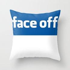 2010 - Face Off Throw Pillow