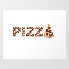 Have A Slice Art Print