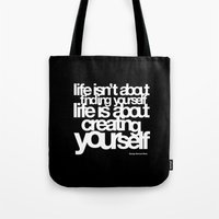 Life Isn't About Findi… Tote Bag