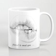 pleased to meet you ... Mug