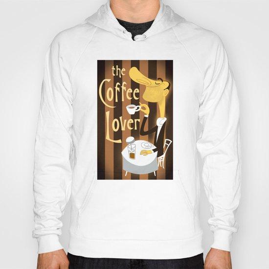 The Coffee Lover Hoody