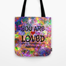 YOU ARE LOVED Everlasting Love Jeremiah 31 3 Art Abstract Floral Garden Christian Jesus God Faith Tote Bag