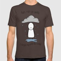 Rain Rain Go Away! Mens Fitted Tee Brown SMALL