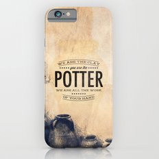You Are the Potter - Isaiah 64:8 Slim Case iPhone 6s