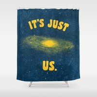 It's Just Us. Shower Curtain