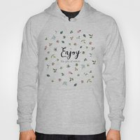 Enjoy the gifts of nature Hoody