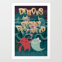 Demons Are A Ghouls Best… Art Print