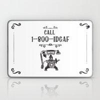1-800-IDGAF Laptop & iPad Skin