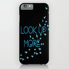 LOOK UP MORE iPhone 6 Slim Case