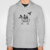 And you will return with your horse tired Hoody