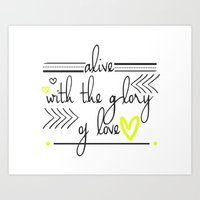 Alive With The Glory Of … Art Print