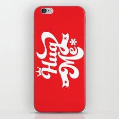 hug me iPhone & iPod Skin