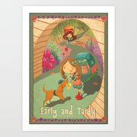 Early and Tardy  Art Print