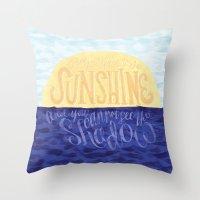 Face The Sunshine Throw Pillow