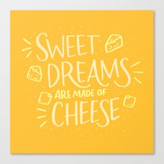 Cheese Dreams Canvas Print