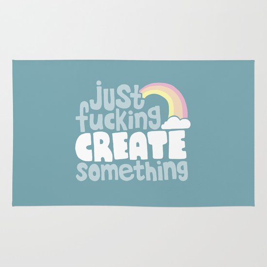 Just Fucking Create Something Area & Throw Rug