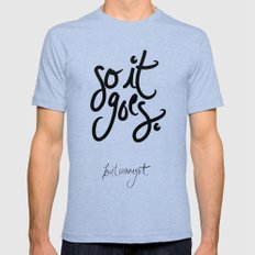 so it goes - kurt vonnegut Mens Fitted Tee Tri-Blue SMALL