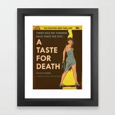 A Taste For Death Framed Art Print