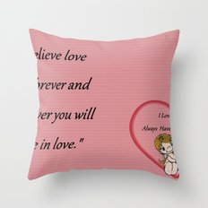 Always Have, Always Will Throw Pillow