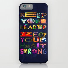 Keep your head up iPhone 6s Slim Case