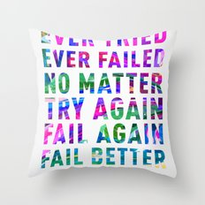Fail Better Throw Pillow