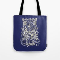 Kill The King Tote Bag