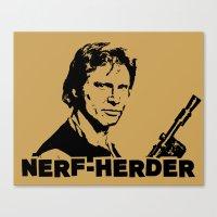 Nerf Herder  |  Han Canvas Print