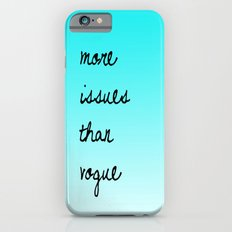 More Issues Than Vogue Slim Case iPhone 6s