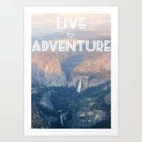Live For Adventure  Art Print