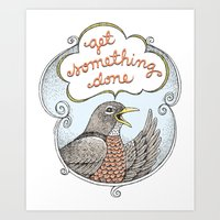 Get Something Done Art Print