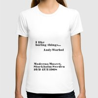 WARHOL: I Like Boring Th… Womens Fitted Tee White SMALL