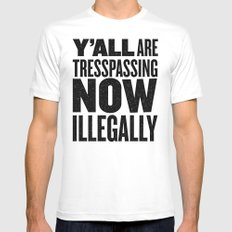 Y'all are tresspassing Mens Fitted Tee White SMALL