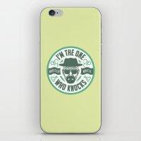 I'm the one who knocks iPhone & iPod Skin