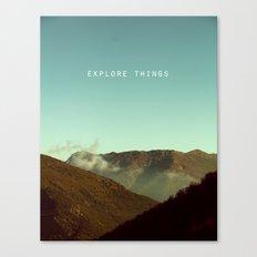 explore things Canvas Print