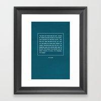 Do Not Let Your Fire Go … Framed Art Print