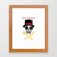 EAT THE RICH Framed Art Print