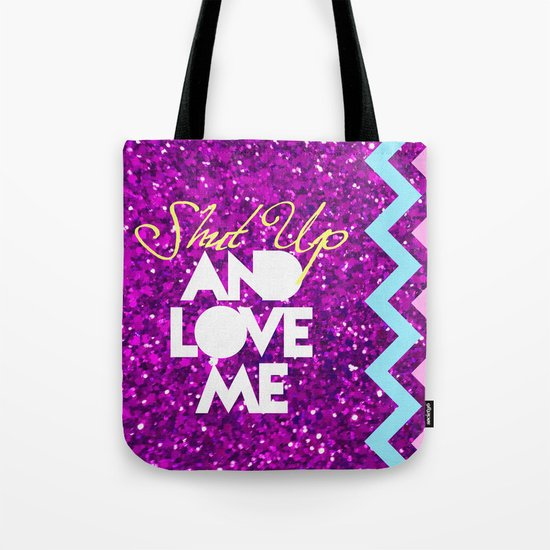SHUT UP AND LOVE ME © PURPLE LIMITED EDITION for IPHONE Tote Bag