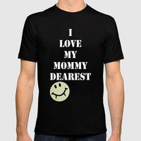 Mommy Dearest Mens Fitted Tee Black SMALL