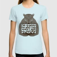 I'm Sorry For What I Said When I Was Hungry Womens Fitted Tee Light Blue SMALL